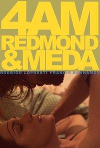 4am Redmond & Meda poster