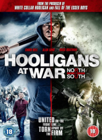 Hooligans at War: North vs. South poster