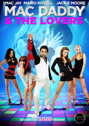 Mac Daddy & the Lovers 1522x2150