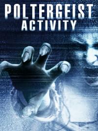 Poltergeist Activity poster