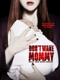 Don't Wake Mommy poster