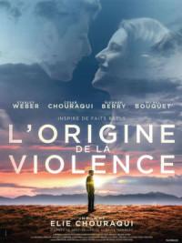 L'origine de la violence poster