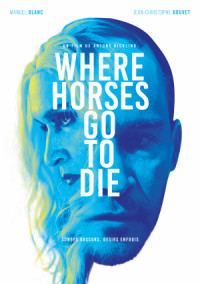 Where Horses Go to Die poster