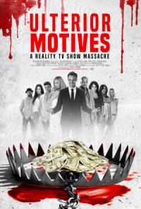 Ulterior Motives: Reality TV Massacre poster