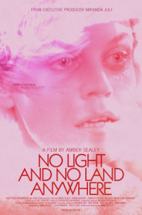 No Light and No Land Anywhere poster