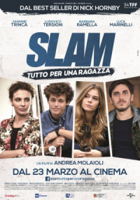Slam: Tutto per una ragazza poster