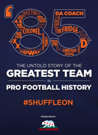 '85: The Greatest Team in Pro Football History poster