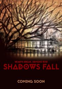Shadows Fall poster