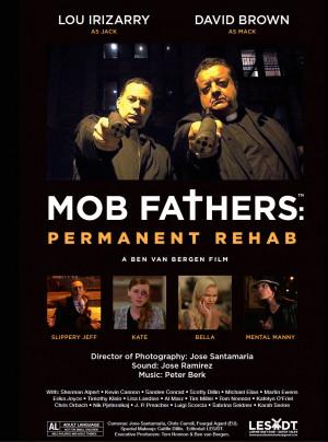 Mob Fathers: Permanent Rehab 1002x1349