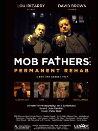 Mob Fathers: Permanent Rehab poster