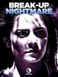 Break-Up Nightmare poster