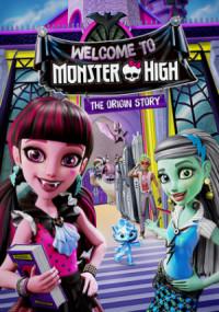 Willkommen an der Monster High - Wie alles begann poster
