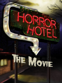 Horror Hotel: The Movie poster