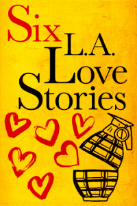 Six LA Love Stories poster
