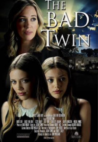 The Bad Twin poster