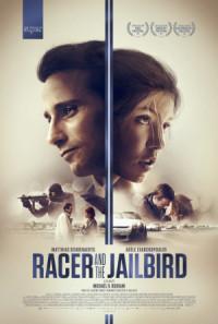 Racer and the Jailbird poster