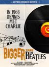 Bigger Than the Beatles poster