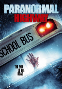 Paranormal Highway poster