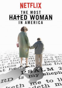 The Most Hated Woman in America poster