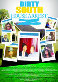 Dirty South House Arrest poster