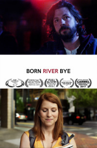 Born River Bye poster