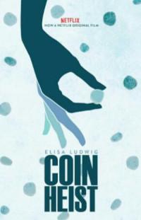 Coin Heist - Colpo alla Zecca poster