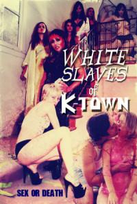 White Slaves of K-Town poster