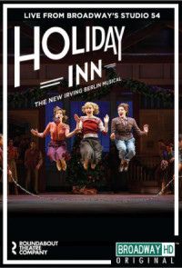 Holiday Inn: The New Irving Berlin Musical - Live poster