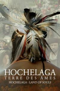 Hochelaga, Terre des Âmes poster