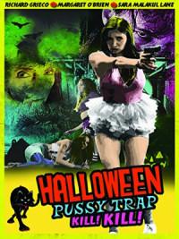 Halloween Pussy Trap Kill Kill poster