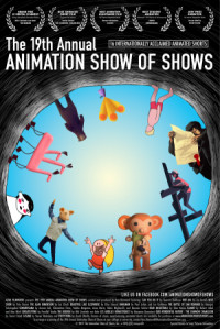 The 19th Annual Animation Show of Shows poster
