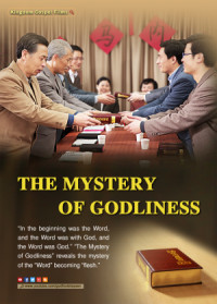 The Lord Jesus Has Come Back: Gospel Movie - The Mystery of Godliness poster