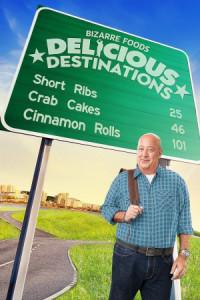 Bizarre Foods: Delicious Destinations poster