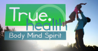 True.Health: Body, Mind, Spirit poster
