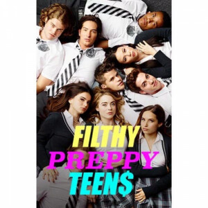 Filthy Preppy Teen$ 500x500
