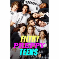 Filthy Preppy Teen$ poster