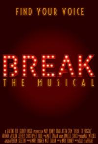 Break: The Musical poster