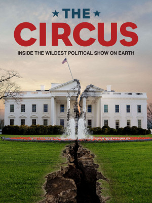 The Circus: Inside the Greatest Political Show on Earth 1536x2048