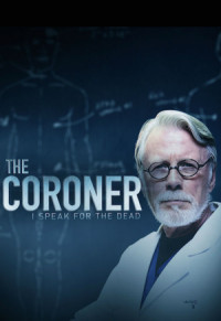 The Coroner: I Speak for the Dead poster