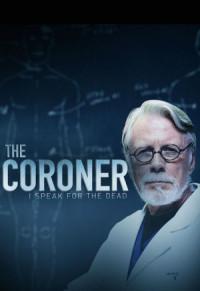 The Coroner: I Speak for the Dead poster