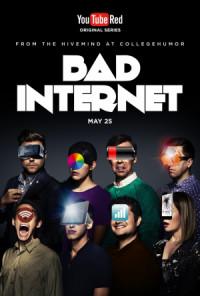 Bad Internet poster