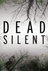 Dead Silent poster
