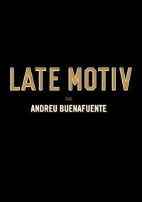 Late Motiv de Andreu Buenafuente poster