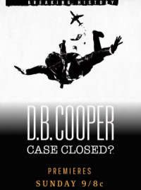 D.B. Cooper: Case Closed? poster