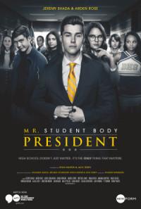 Mr. Student Body President poster
