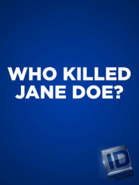 Who Killed Jane Doe? poster