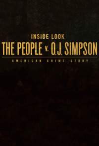 Inside Look: The People v. O.J. Simpson - American Crime Story poster