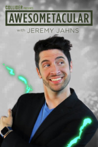 Awesometacular with Jeremy Jahns poster