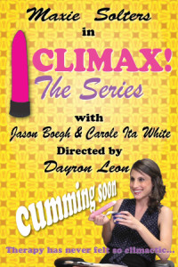 CLIMAX! The Series poster