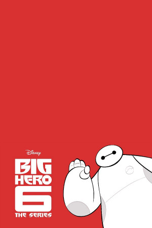 Big Hero 6: The Series 600x900